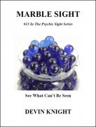 Marble Sight by Devin Knight