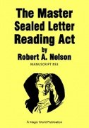 The Master Sealed Letter Reading Act by Robert A. Nelson