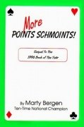 More Points Schmoints by Marty Bergen