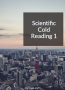 Scientific Cold Reading 1 by Dave Arch