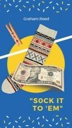 Sock It To 'Em by Graham Reed