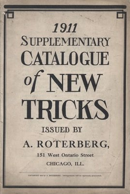 1911 Supplementary Catalogue of New Tricks by August Roterberg