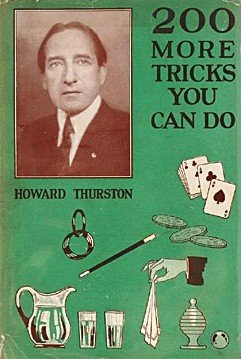200 More Tricks You Can Do by Howard Thurston