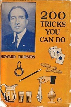200 Tricks You Can Do by Howard Thurston