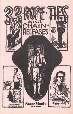 33 Rope Ties and Chain Escapes by Burling Hull