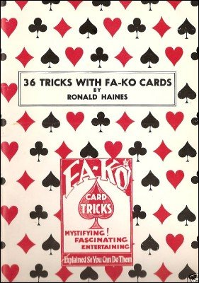 36 Tricks With Fa-Ko Cards by Ronald Haines