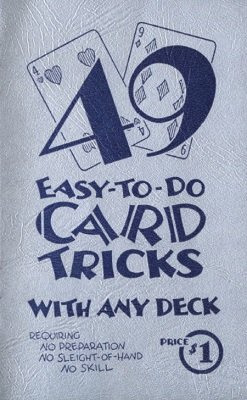 49 Easy To Do Card Tricks by Percy Abbott
