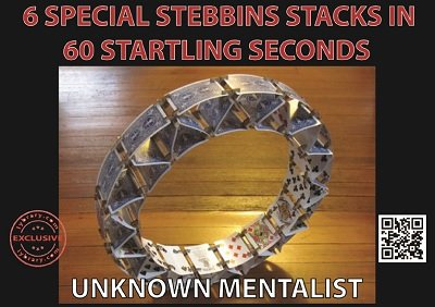 6 Special Stebbins Stacks in 60 Startling Seconds by Unknown Mentalist