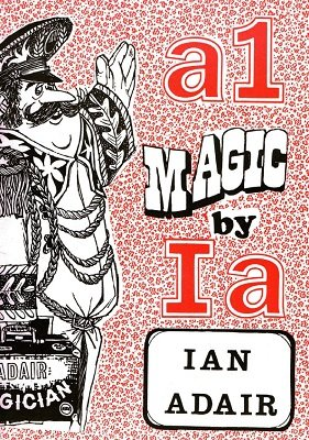 A1 Magic by Ian Adair