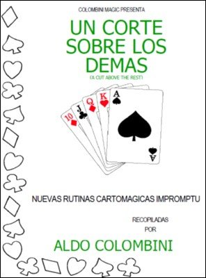 Un Corte Sobre los Demás (A Cut Above the Rest) by Aldo Colombini