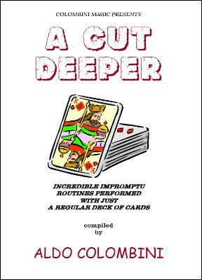 A Cut Deeper by Aldo Colombini
