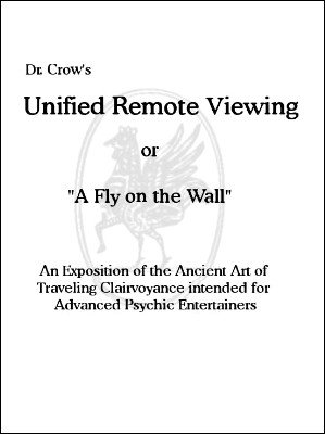 Unified Remote Viewing: A Fly on the Wall by Bob Cassidy