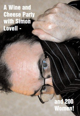 A Wine and Cheese Party with Simon Lovell - and 200 Women: Volume 2 by Simon Lovell