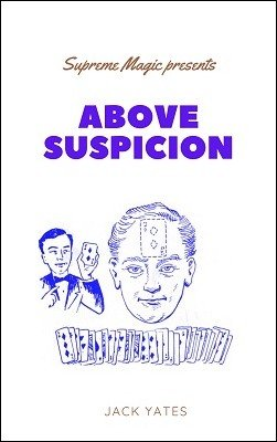 Above Suspicion by Jack Yates