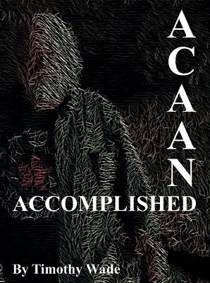 ACAAN Accomplished by Timothy Wade