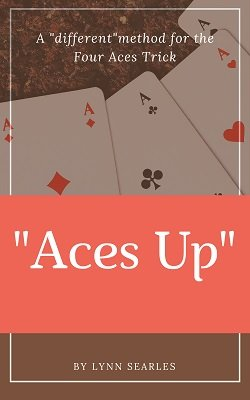 Aces Up by Lynn J. Searles