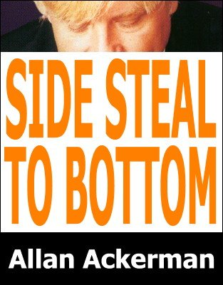 Side Steal To Bottom by Allan Ackerman