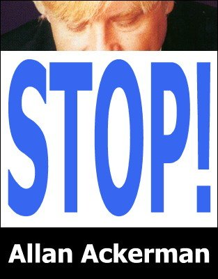 Stop! by Allan Ackerman