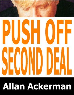 Push Off Second Deal by Allan Ackerman