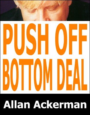 Push Off Bottom Deal by Allan Ackerman