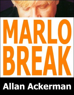 Marlo Break by Allan Ackerman