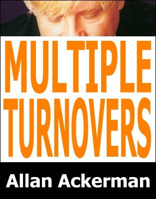 Multiple Turnovers by Allan Ackerman