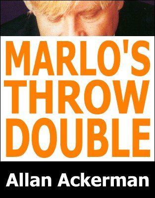 Marlo's Throw Double by Allan Ackerman