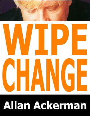 Wipe Change by Allan Ackerman