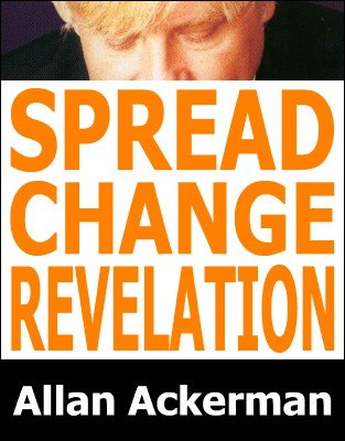 Spread Change Revelation by Allan Ackerman