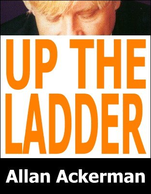 Up The Ladder by Allan Ackerman