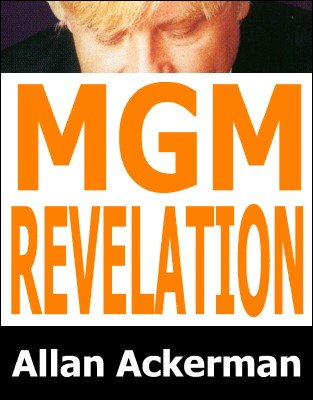 MGM Revelation by Allan Ackerman