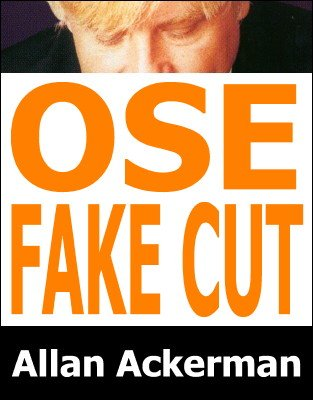 Ose Fake Cut by Allan Ackerman