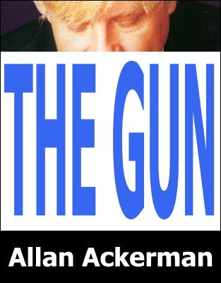 The Gun by Allan Ackerman