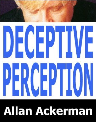 Deceptive Perception by Allan Ackerman
