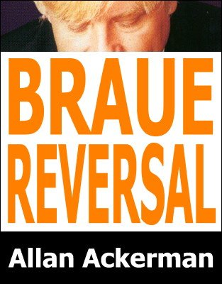 Braue Reversal 1 & 2 by Allan Ackerman