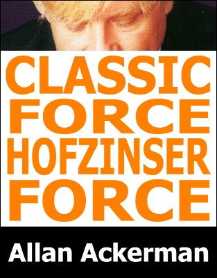 Classic Force and Hofzinser Force by Allan Ackerman
