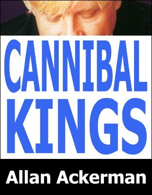 Cannibal Kings by Allan Ackerman