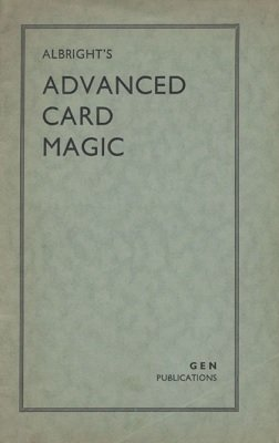 Advanced Card Magic by Howard P. Albright