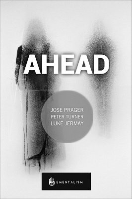 Ahead by José Prager & Peter Turner & Luke Jermay