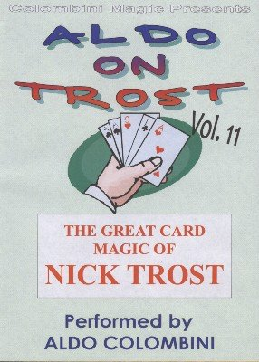 Aldo on Trost Volume 11 by Aldo Colombini