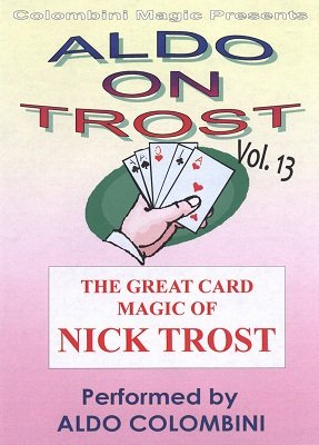 Aldo on Trost Volume 13 by Aldo Colombini
