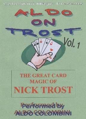 Aldo on Trost Volume 1 by Aldo Colombini