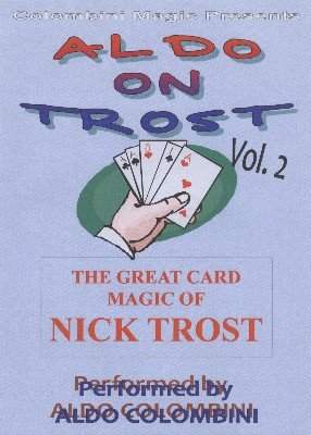 Aldo on Trost Volume 2 by Aldo Colombini