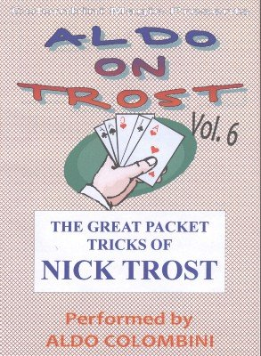 Aldo on Trost Volume 6 by Aldo Colombini