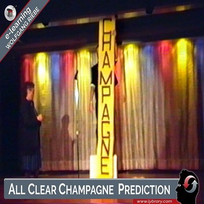 All Clear Champagne Prediction by Wolfgang Riebe