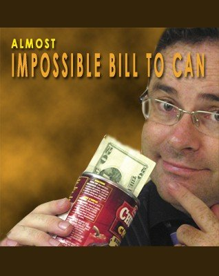 Almost Impossible Bill to Can by Paul Romhany