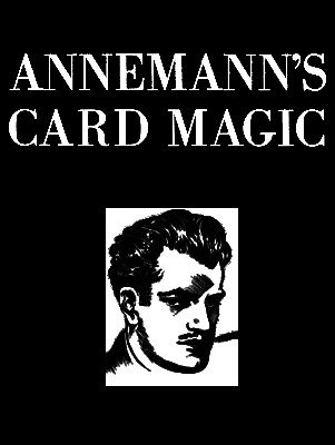 Annemann's Card Magic by Ted Annemann