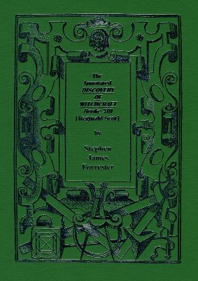 Annotated Discovery of Witchcraft by Stephen Forrester