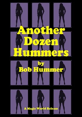 Another Dozen Hummers by Bob Hummer