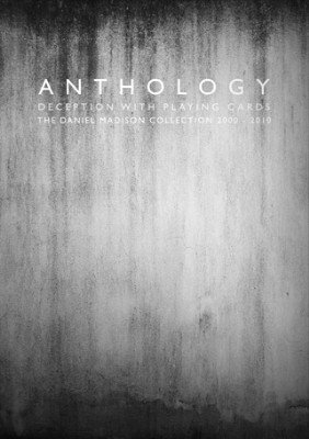 Anthology: 2000 - 2010 by Daniel Madison